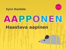 Sylvi Kantele: Aapponen. Haastava aapinen.