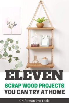 Why throw away your scrap woods when you can make these cool looking scrap wood projects at home? Why throw away your scrap woods when you can make these cool looking scrap wood projects at home?