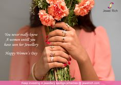 You never really know a women until you've seen her #jewellery #happywomensday. Keep #invetsing in #jewellerysavingsschemes @ jewelrich.com