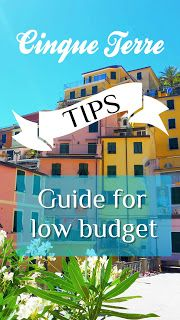 Low budget but want to travel to Cinque Terre? All the information here!