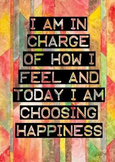 I am in charge of how I feel and today I am choosing happiness. Join us: http://ift.tt/1QOLns8