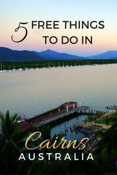 5 Free Things to do in Cairns, Australia with kids