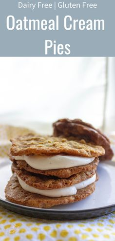 Simply Samantha: Gluten + Dairy Free Oatmeal Cream Pies – Famous Last Words Dairy Free Snacks, Gluten Free Treats, Gluten Free Desserts, Dairy Free Recipes, Dessert Recipes, Dairy Free Fudge, Jello Desserts, Nom Nom Paleo, Oatmeal Creme Pie