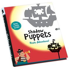 Shadow Puppets - Pirate Adventures by Chronicle Books - $16.95