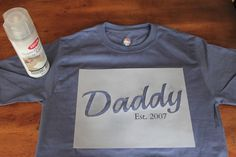 """DIY Father's Day Shirt.  I like the idea of a Father's Day shirt w/ the """"est."""" date, but may try to find a different way to do it other than bleach."""