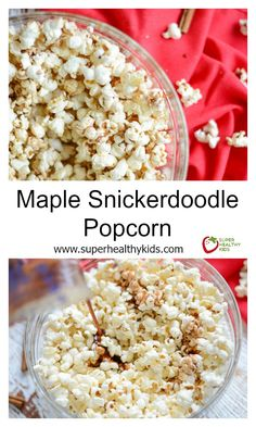 Maple Snickerdoodle Popcorn - The perfect sweet snack to make at home. http://www.superhealthykids.com/maple-snickerdoodle-popcorn/