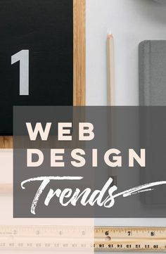 Web design trends for 2018: coming to a site near you