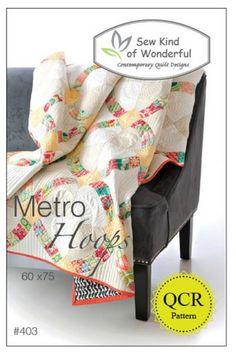 Metro Hoops - Quilt Pattern (New!)