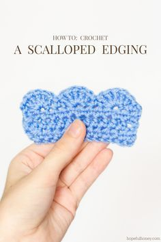 How To: Crochet A Scalloped Edging. This would be a nice addition to a blanket, scarf bag - almost anything! From hopefulhoney.com.