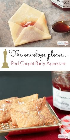Wonton envelopes filled with jam and fried to a golden crisp are an easy party appetizer for an awards-show viewing party or black tie event.
