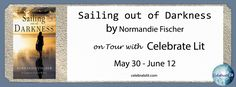 Book Review (and a Giveaway!): Sailing out of Darkness by Normandie Fischer - Reading Is My SuperPower