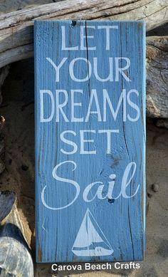 Beach Let Your Dreams Set Sail Nautical Nursery Sign Inspirational Beach Decor Plaque Handpainted Ocean Sailing Theme Artwork Childrens Baby Kids Room Wall Art