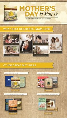 Are you looking for great gift ideas for mom this Mother's Day?  Look no further, click here to find that perfect gift at Deseret Book!