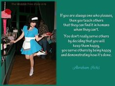 Be happy. Show others how it's done. #abrahamhicks
