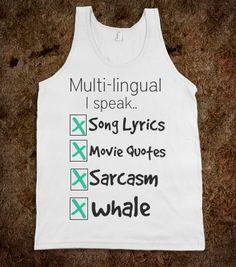 I found 'I speak every Language song lyrics movie quotes sarcasm whale unisex' on Wish, check it out!