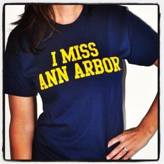 i miss ann arbor, but I am only 15 miles away :)