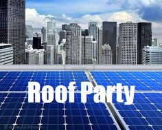 I wanna have a roof party