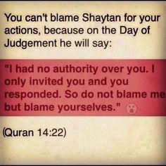 Deception of Syaitan. Reminder to self. Islamic Qoutes, Muslim Quotes, Religious Quotes, Islamic Images, Islamic Art, Quran Verses, Quran Quotes, Hadith Quotes, Hindi Quotes