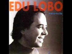 Edu Lobo - Canto Triste