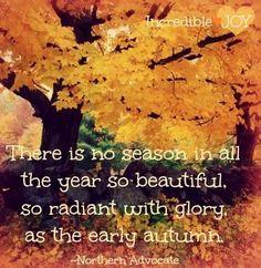 Autumn Quote Via Www.Facebook.com/IncredibleJoy