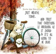 Just breath today. and trust that everything is unfolding as it should & it's all going to be okay. ~ Princess Sassy Pants & Co Happy Thoughts, Positive Thoughts, Positive Quotes, Sassy Quotes, Cute Quotes, Meaningful Quotes, Inspirational Quotes, Motivational Messages, Its Okay Quotes