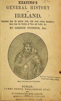 Keating's general history of Ireland.