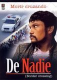De Nadie [DVD] [Spanish] [2006]