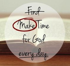 Make time for God every day! | Imperfect Homemaker