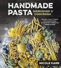 Handmade Pasta Workshop & Cookbook: Recipes, Tips & Trick... https://www.amazon.com/dp/1624143229/ref=cm_sw_r_pi_dp_x_vwQFybE160D92