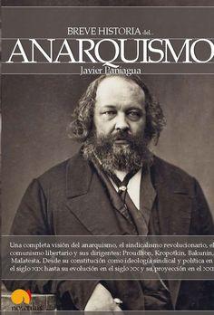Breve historia del anarquismo de Javier Paniagua... me gusto mucho