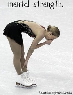 Joannie Rochette- 2010 Olympics she skated a flawless program 6 hours after her Mother's sudden death. THAT is strength.