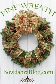 ~ how to make a pine and ribbon wreath