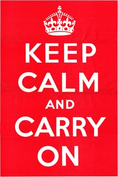 Keep Calm and Carry On was a poster produced by the Government of the United Kingdom in 1939 during the beginning of the Second World War, intended to raise the morale of the British public in the event of invasion.