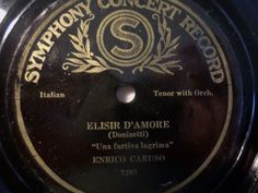 2nd Raritys Auction 2016 !! #78rpm #shellacrecords ENRICO CARUSO  Elisir D Amore - Una furtiva lagrima  Symphony Concert Rec. 78rpm