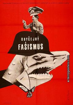 ORDINARY FASCISM 2 (Obyknovennyj fašizm) Author: Forejt, František  Countries: Soviet Union  Year of poster origin: 1966  Director: Michail Romm  Genre: War films