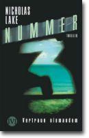Nummer 3 von Lake, Nicholas, Jugendbücher, Krimi & Thriller, Spannung