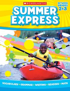Summer Express Gr 2-3 by Scholastic Teaching Resources $14.99