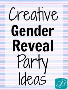 gender reveal parties, parti idea, kid