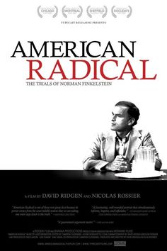 American Radical: The Trials of Norman Finkelstein (2009)