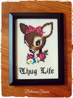 Cross Stitching / Traditionelle KreuzstichStickerei handmade by DeliciousTissues - badass, nasty, subversive, funny cross stich - Thug Life https://www.facebook.com/DeliciousTissues/photos/a.807155972675322.1073741833.212473265476932/1109494962441420/?type=3&theater