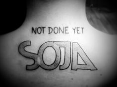 MY SOJA TATTOO!!!! AND IT ALSO IS NOT DONE YET (and neither am I ;)