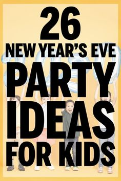 26 Easy Kids New Year's Eve Party Ideas Easy New Year's Eve party ideas for kids! Games, themes, food ideas, and more! New Years With Kids, Kids New Years Eve, New Years Eve Games, New Years Eve Food, New Years Eve Drinks, New Years Eve Party Ideas Food, New Years Eve Decorations, New Years Party, New Years Eve Pictures