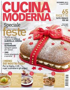 """Find magazines, catalogs and publications about """"cucina moderna"""", and discover more great content on issuu. Vegetarian Cookbook, What You Eat, Food Menu, Bon Appetit, Biscotti, Italian Recipes, Holiday Recipes, Make It Simple, Bakery"""