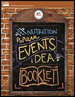 Great ideas for school events to promote nutrition and physical activity.