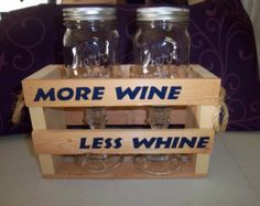 More wine, less whine.   Set of 2 redneck wine glasses in crate