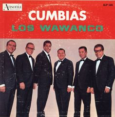 Los Wawanco / Cumbias コロンビアのがっつりクンビア系バンド。 ただし、アップテンポで非常にDJプレイに使いやすい 曲が多く、掛け声ボリューム多めのため フロアが確実に盛り上げる曲が多い。 対照的に、メレンゲでゆっくりめなナンバーも あるので、どちらも楽しめる感じですね。 声がイナタイのも、現地感たっぷり。 日本ではそこそこ手にはいると思います。
