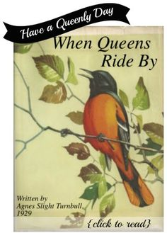 When Queens Ride By - A Bright and Beautiful Life
