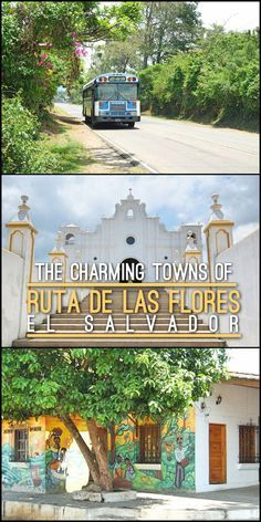 The charming colonial towns of the Ruta de las Flores, El Salvador (route of the flowers). There are heaps of things to see and do here, including waterfalls, historic churches and coffee plantations.: