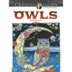 Creative Haven® Owls Coloring Book - More than 30 fanciful full-page illustrations depict the wisest of birds in lush, tapestry-like settings. Covered with flowers, paisleys, and other fun-to-color patterns, these adorable owls are posed against vivid backgrounds brimming with intricate designs.