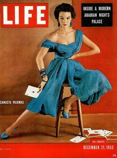 Canasta pajamas and gorgeous jewelry on the cover of Life magazine, December 1953.